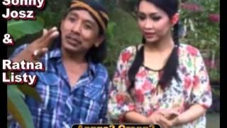 Download Angge2 Orong2 Sonny Josz dgn Ratna Listy Video