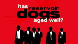 Download Has Reservoir Dogs Aged Well? Video