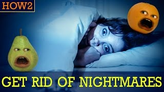 Download HOW2: How to Get Rid of Nightmares! Video
