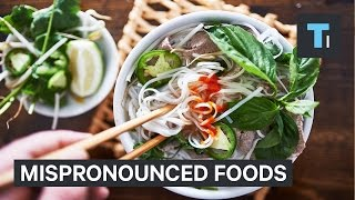Download 9 commonly mispronounced foods Video
