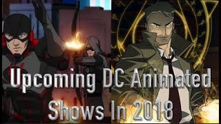 Download Upcoming DC Animated Shows In 2018 Video