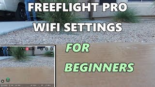 Download FREEFLIGHT PRO WIFI SETTINGS FOR BEGINNERS Video