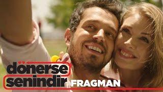 Download Dönerse Senindir - Fragman (23 Aralık'ta Sinemalarda) Video