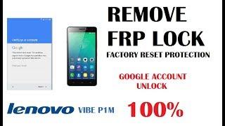 Lenovo Vibe P1ma40 Google Lock Bypass FRP Lock Free Download