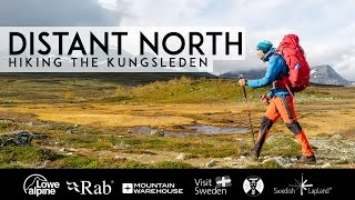 Download Distant North - Hiking the Kungsleden | Full Documentary Video