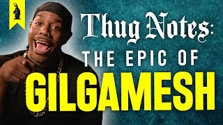Download The Epic of Gilgamesh – Thug Notes Summary & Analysis Video