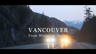 Download VANCOUVER LIFE | From Winter to Spring | TRAVEL DIARY #2 ♡ EXPLORE CANADA Video