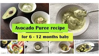 Download Avocado puree recipe ( for 6 - 12 months baby ) | 4 ways to offer avocado for 6 - 12 months babies | Video