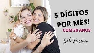 Download COMO FAZER 5 DÍGITOS POR MÊS? | GABI FERREIRA Video