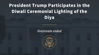 Download President Trump Participates in the Diwali Ceremonial Lighting of the Diya Video