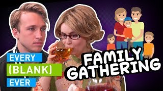 Download EVERY FAMILY GATHERING EVER Video