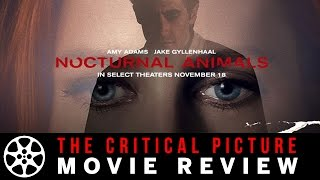 Download Nocturnal Animals movie review Video