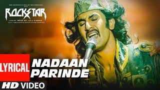 Download Rockstar: Nadaan Parindey Ghar Aaja (Lyrical Video Song) | Ranbir Kapoor | A.R Rahman Video
