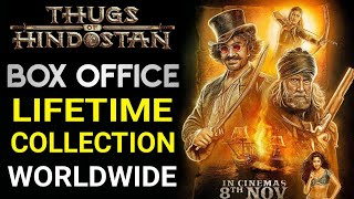 Download Thugs Of Hindustan Lifetime Collection | Thugs Of Hindustan Worldwide Total Box Office Collection Video