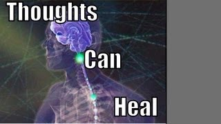 Download How to Heal Yourself With Thoughts Video