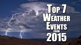 Download Top 7 Weather Events We Watched in 2015 Video
