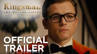 Download Kingsman: The Golden Circle | Official Trailer [HD] | 20th Century FOX Video
