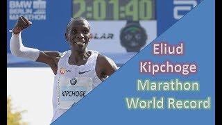 Download ELIUD KIPCHOGE || MAKING A WORLD RECORD || THE MEN'S MARATHON Video