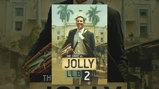 Download Jolly LLB 2 Video