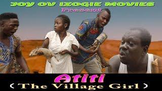 Download ATITI {The village girl } EPISODE ONE (2018 Movie} Video