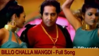 Download Billo Challa Mangdi - Full Video Song | O Sanam Janeman | Mika Singh | DRecords Video