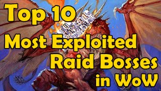Download Top 10 Most Exploited Raid Bosses in WoW Video