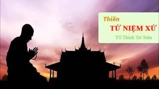 Download Thiền Tứ Niệm Xứ – TT.Thích Trí Siêu Video
