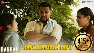 Download Haanikaarak Bapu - Dangal | Aamir Khan | Pritam |Amitabh B| Sarwar & Sartaz Khan | New Song 2017 Video
