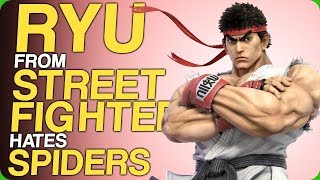 Download Ryu From Street Fighter Hates Spiders (Fictional Rivalries) Video