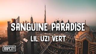 Download Lil Uzi Vert - Sanguine Paradise (Lyrics) Video