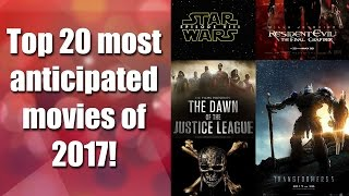 Download Top 20 most anticipated movies of 2017 Video