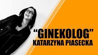 Download Katarzyna Piasecka - GINEKOLOG | Stand-Up Video