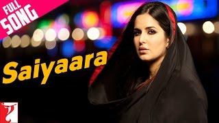 Download Saiyaara - Full Song | Ek Tha Tiger | Salman Khan | Katrina Kaif | Mohit Chauhan | Taraannum Mallik Video