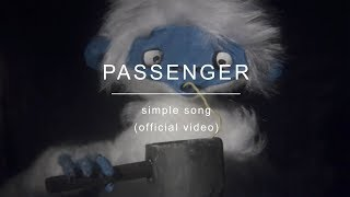 Download Passenger | Simple Song Video
