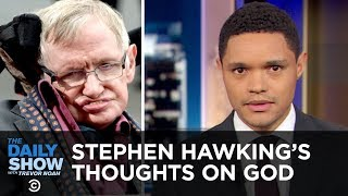 Download Stephen Hawking Posthumously Answers the Big Questions & Kleenex Accused of Sexism | The Daily Show Video