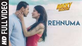 Download Rehnuma Full Video Song | ROCKY HANDSOME | John Abraham, Shruti Haasan | T-Series Video