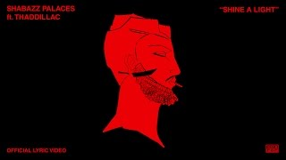 Download Shabazz Palaces - Shine a Light (feat. Thaddillac) Video