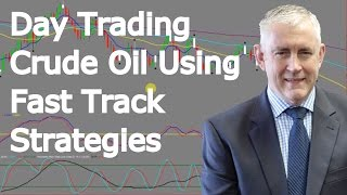 Download Day Trading Crude Oil Using The Day Traders Fast Track Strategies Video