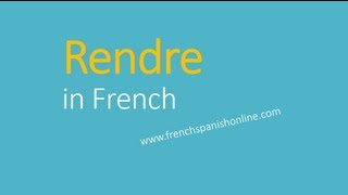 Download Rendre in French Video