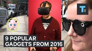 Download 9 tech products everyone was talking about in 2016 Video