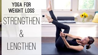 Download Yoga For Weight Loss | Strengthen and Lengthen Video