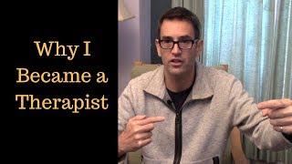 Download Why I Became a Therapist - Daniel Mackler Video