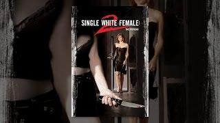Download Single White Female 2 Video