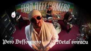 Download Pero Defformero - Metal sviracu - (Official Video 2014) Video