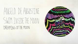 Download Angelo De Augustine - Dreaming of the Moon Video