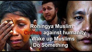 Download Rohingya Muslim II crimes against humanity II Wake up Muslims and Do Something Video