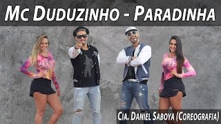 Download Mc Duduzinho - Paradinha Cia. Daniel Saboya (Coreografia) Video