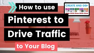 Download How to Use Pinterest to Drive Traffic to Your Blog Video