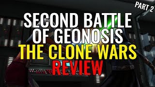 Download Second Battle of Geonosis Arc - Part 2 - Star Wars: The Clone Wars Review Video