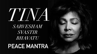 Download Tina Turner - Sarvesham Svastir Bhavatu (Peace Mantra) Video
